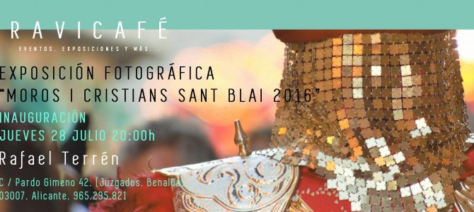Exposición fotográfica de nuestra Fiesta en RAVICAFÉ